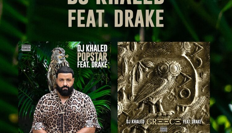 DJ Khaled feat. Drake с синглами POPSTAR и GREECE